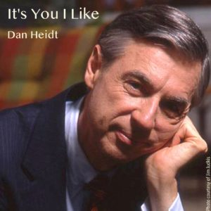 It S You I Like Dan Heidt